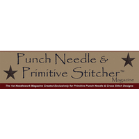 Punch Needle and Primitive Stitcher Magazine