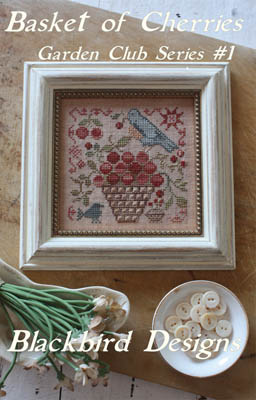 Blackbird Designs - Garden Club Series #1 - Basket of Cherries