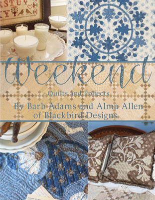 Blackbird Designs - Weekend Quilts and Projects