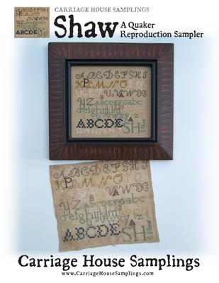 Carriage House Samplings - Shaw - A Quaker Reproduction Sampler