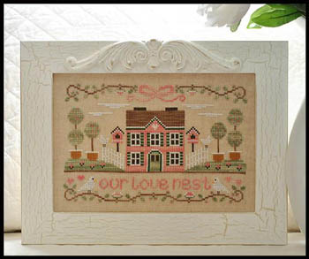 Country Cottage Needleworks - Our Love Nest