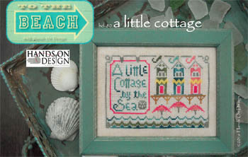 Hands on Designs - To The Beach #2 - A Little Cottage