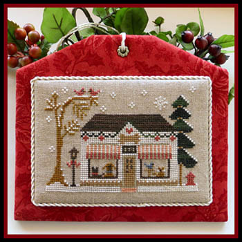 Little House Needleworks - Hometown Holiday - Pet Store