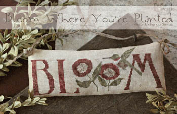 With Thy Needle and Thread - Bloom Where You're Planted