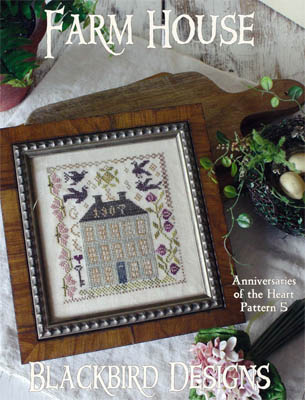 Blackbird Designs - Farm House - Anniversaries of the Heart #5