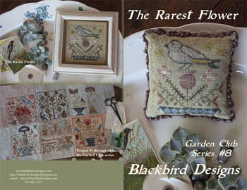 Blackbird Designs - Garden Club Series #8 - The Rarest Flower