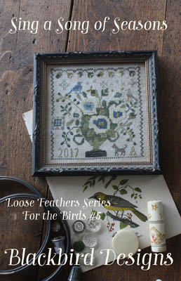 Blackbird Designs - Loose Feathers For the Birds 5 - Sing a Song of Seasons
