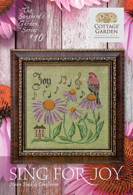 Cottage Garden Samplings - Songbird's Garden Part 10 - Sing For Joy