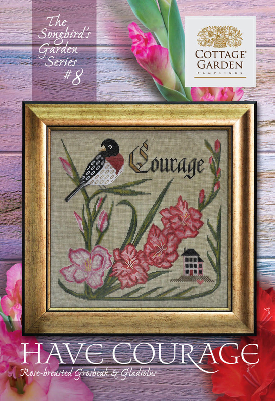 Cottage Garden Samplings - Songbird's Garden Part 8 - Have Courage