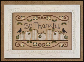 Country Cottage Needleworks - Be Thankful