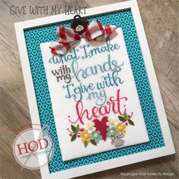 Hands on Designs - Give With My Heart
