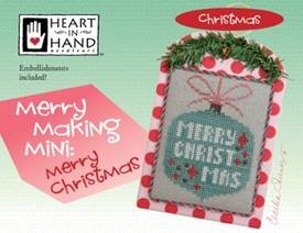 Heart in Hand Needleart - Merry Making Mini: Merry Christmas