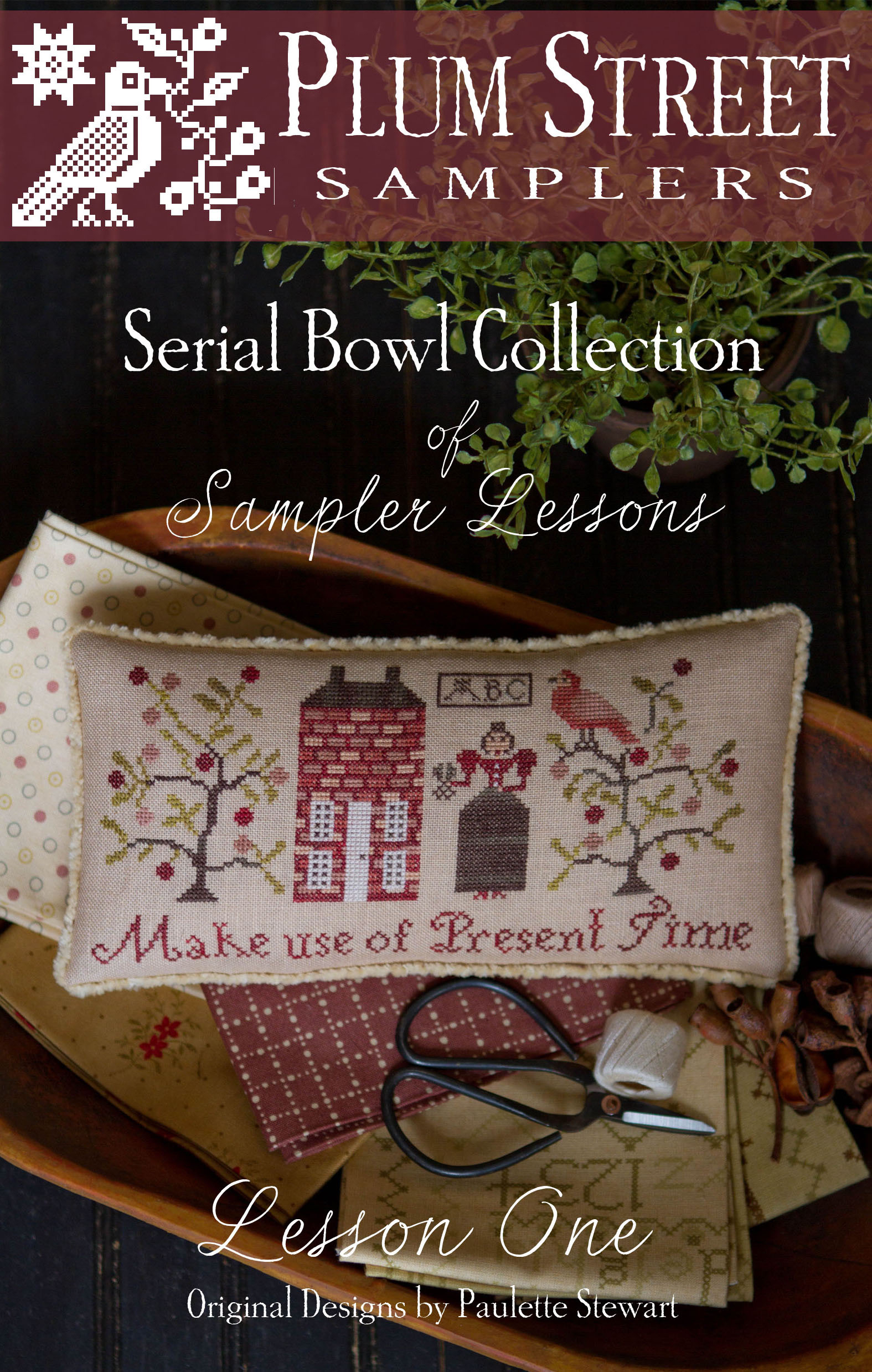 Plum Street Samplers - Serial Bowl - Sampler Lesson One Leaflet