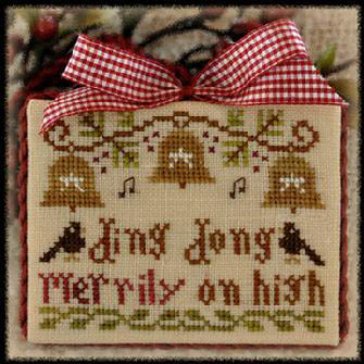 Little House Needleworks - Ding Dong Merrily on High