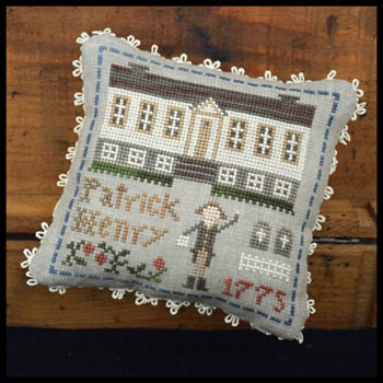 Little House Needleworks - Early Americans 8 - Patrick Henry