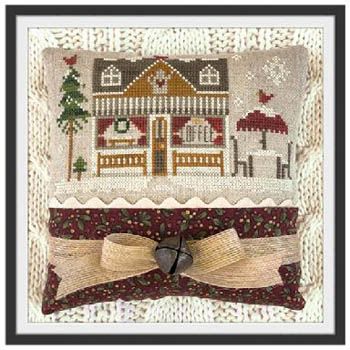 Little House Needleworks - Hometown Holiday - Coffee Shop