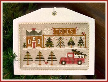 Little House Needleworks - Hometown Holiday - The Tree Lot