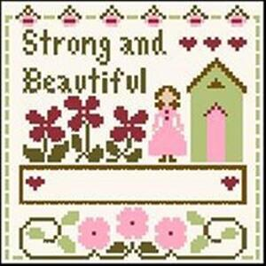 Little House Needleworks - Little Women Virtues - Strong & Beautiful