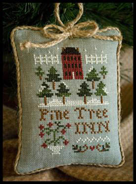 Little House Needleworks - Pine Tree Inn