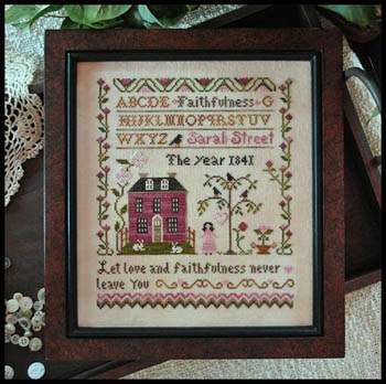 Little House Needleworks - Sarah Street Faithfulness
