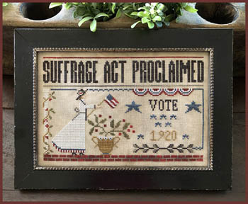 Little House Needleworks - Suffrage Act