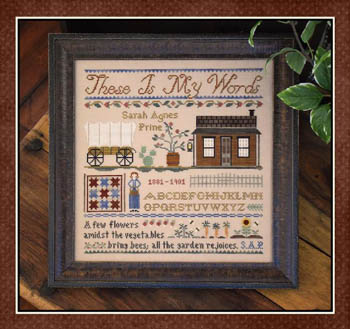 Little House Needleworks - These is my Words