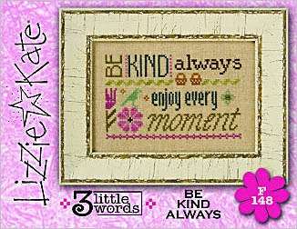 Lizzie*Kate - 3 Little Words - Be Kind Always