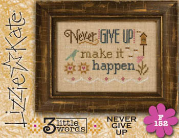 Lizzie*Kate - 3 Little Words - Never Give Up