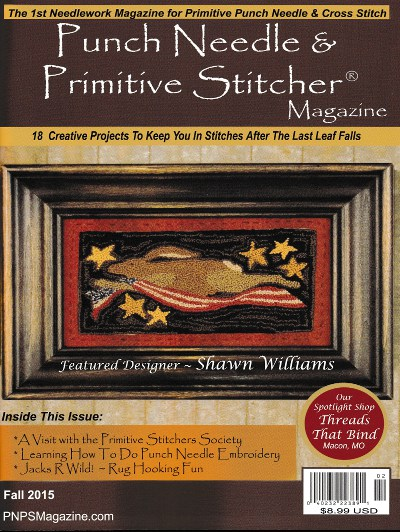 Punch Needle and Primitive Stitcher - Fall 2015