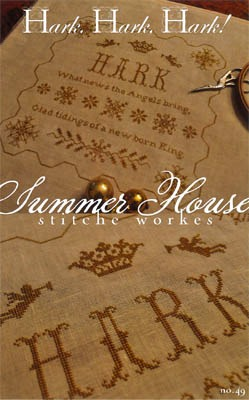 Summer House Stitche Workes - Hark, Hark, Hark