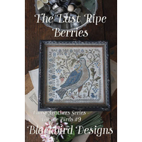 Blackbird Designs - Loose Feathers For the Birds 9 - The Last Ripe Berries