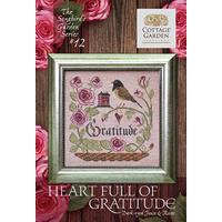 Cottage Garden Samplings - Songbird's Garden Part 12 - Heart Full of Gratitude