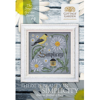 Cottage Garden Samplings - Songbird's Garden Part 9 - There is Beauty in Simplicity