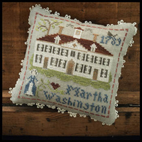 Little House Needleworks - Early Americans - Martha Washington